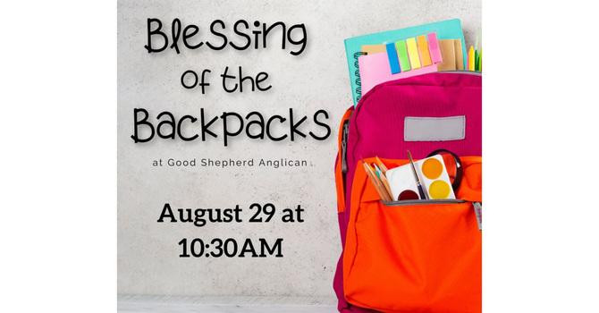 Blessing of the Backpacks 2021!