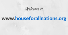 Welcome%20to%20www.houseforallnations.org%20