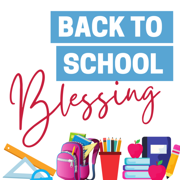 Back to School Blessing
