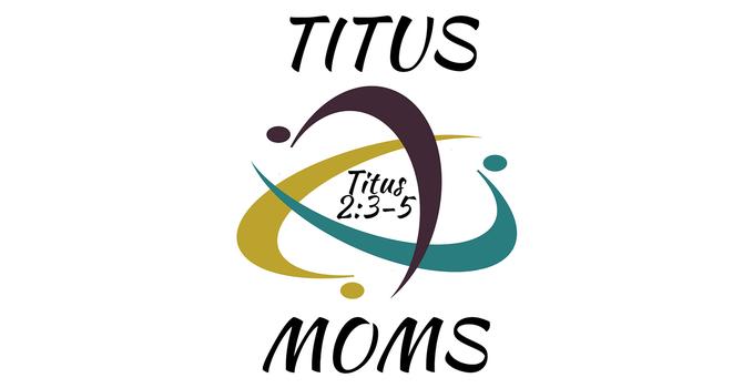 Titus Moms
