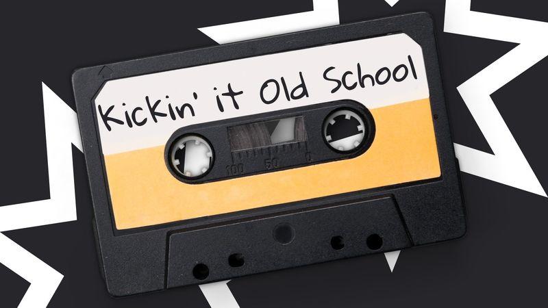 Kickin' it Old School, Part 4