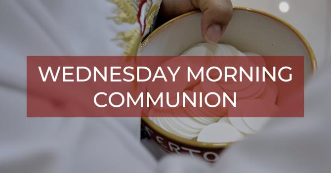 Wednesday Morning Holy Communion