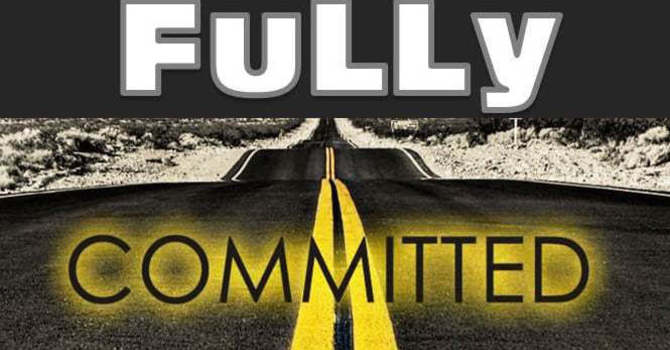 Am I fully committed?...