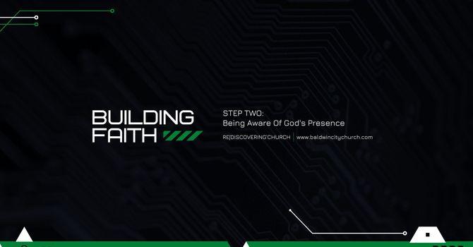 Build Faith: Step Two