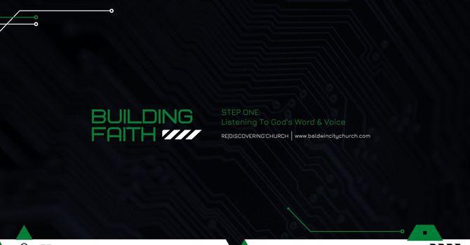 Building Faith: Step One