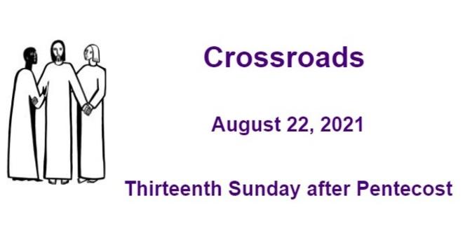 Crossroads August 22, 2021 image