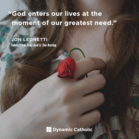 God Enters Our Lives....