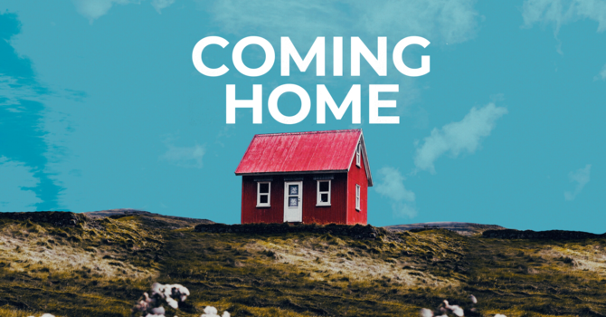 Coming Home | Part 4: Prioritizing Serving Christ