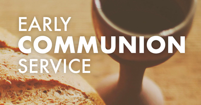 Early Communion Service