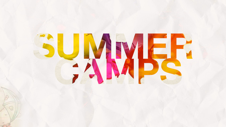 SUMMER CAMPS + EVENTS