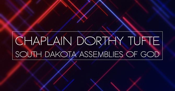 Thrive And Grow In Hard Times - Chaplain Dorthy Tufte - South Dakota Assemblies Of God