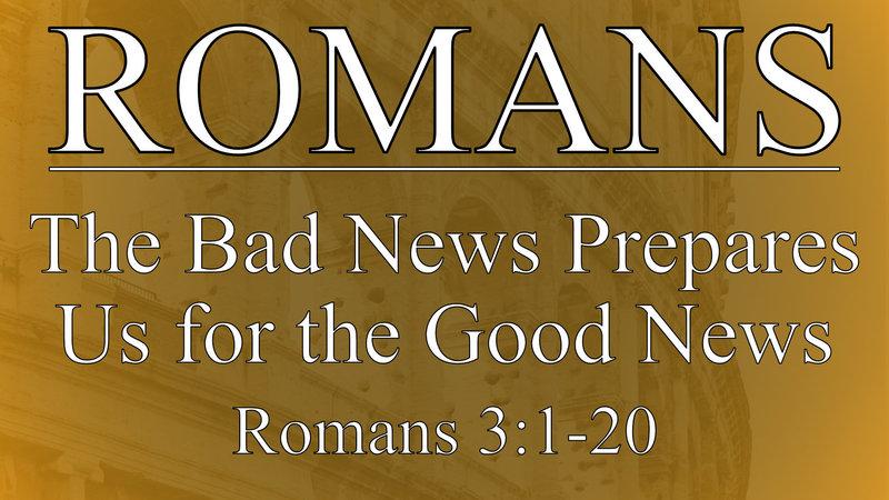 The Bad News Prepares Us for the Good News