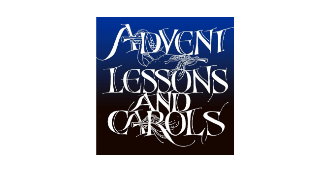 Advent Lessons and Carols Service
