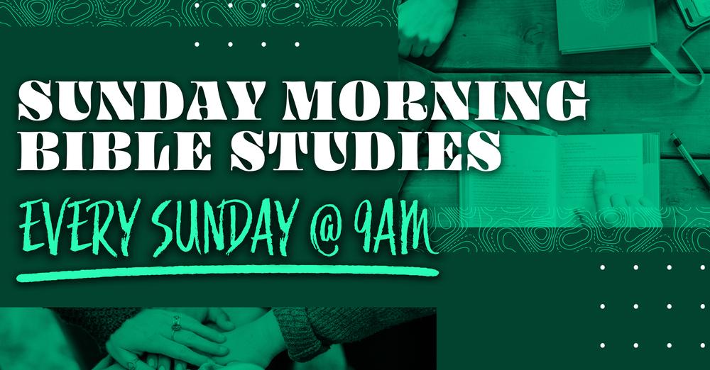 Sunday Morning Bible Studies