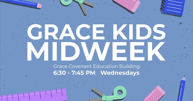 Midweek for Children & Students