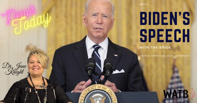 President Biden Speaks About FDA Approval image