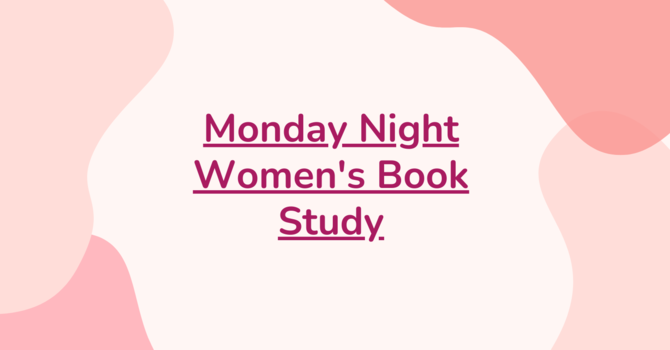 Monday Night Women's Book Study