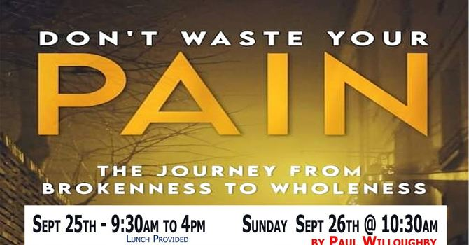 Don't Waste Your Pain Seminar