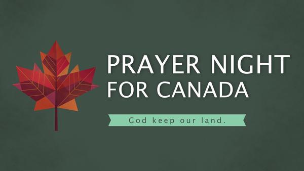 Prayer Night for Canada