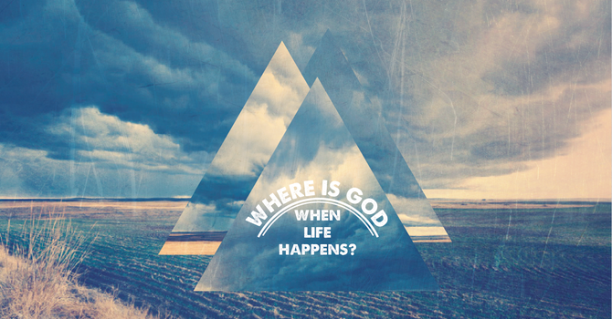 Where is God When Life Happens? : Timothy