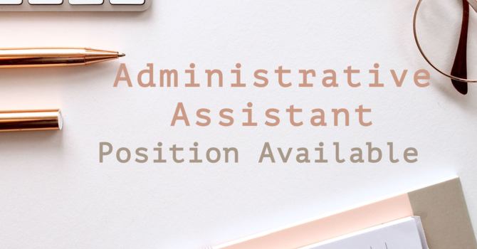 Administrative Assistant Position Available image