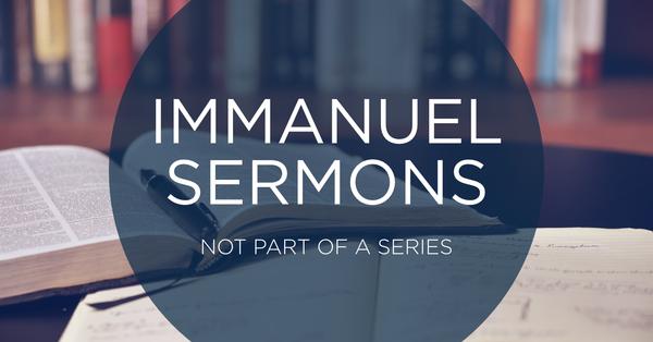 Immanuel Sermons