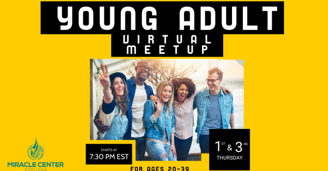 Young Adult Ministry - Virtual Meetup!