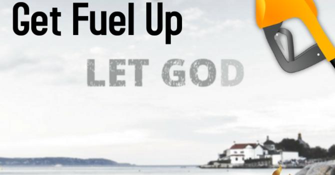 Get Fuel Up