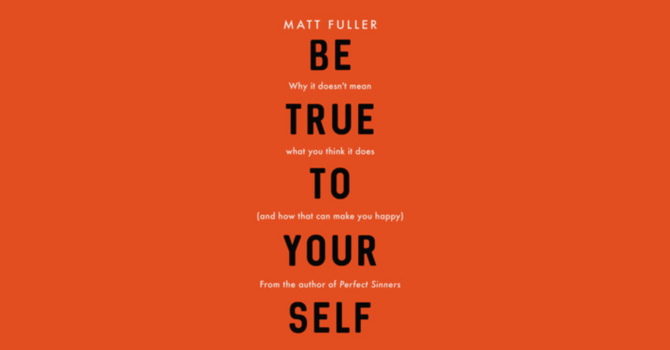 Be True to Yourself image