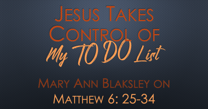 Jesus Takes Control of My To-Do List
