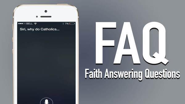 FAQ (Faith Answering Questions)