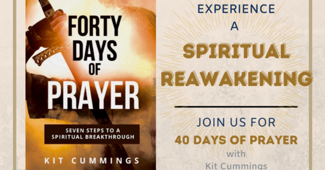 Part 1- 40 Days of Prayer With Kit Cummings - Audio