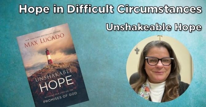 Hope in Difficult Circumstances