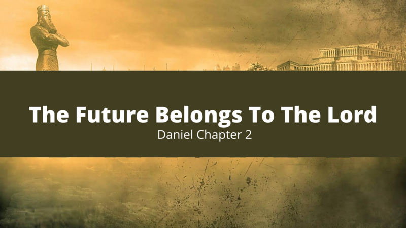 The Future Belongs To The Lord
