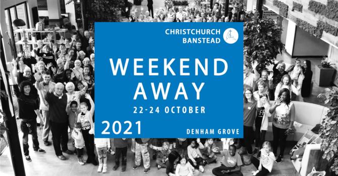 ChristChurch Banstead Weekend Away