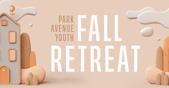 Park Avenue Youth Fall Retreat