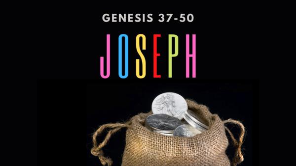 Joseph (Genesis 37-50)