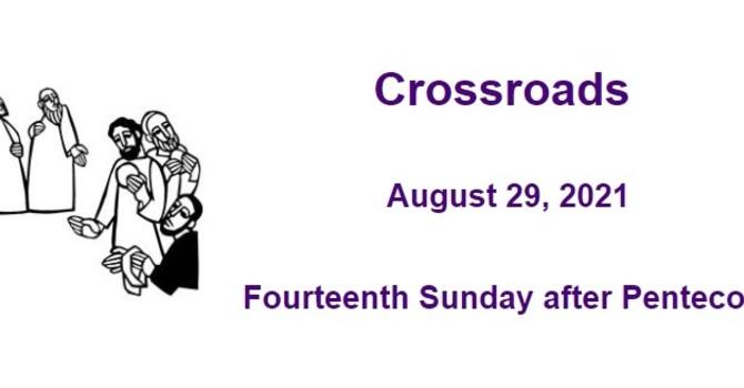 Crossroads August 29, 2021 image