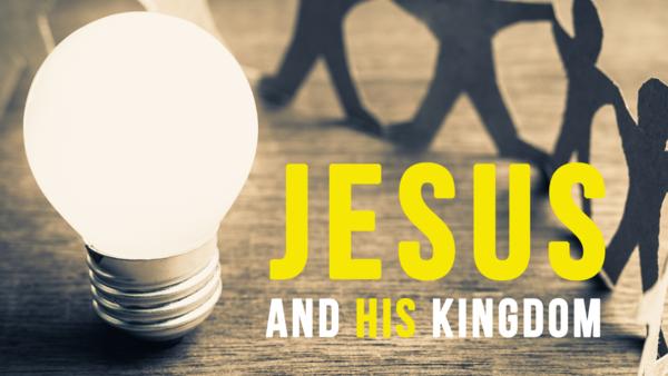 Jesus and His Kingdom (Luke 8)