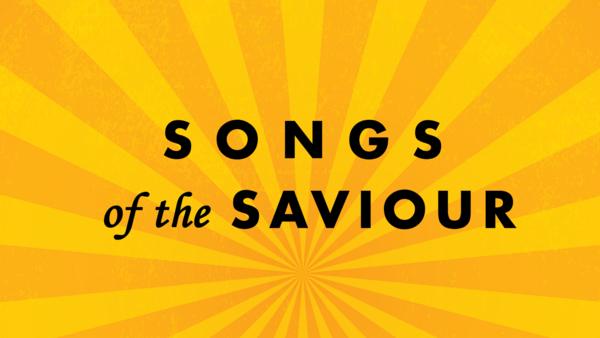 Songs of the Saviour (Psalms)