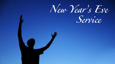 TBC New Year\'s Eve - Fun, Prayer and Worship > Church Life | All ...