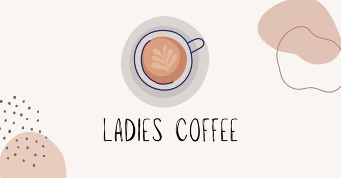 Ladies Coffee