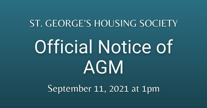 Official Notice of AGM: St. George's Housing Society image
