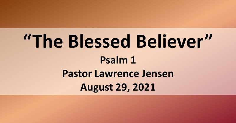 The Blessed Believer