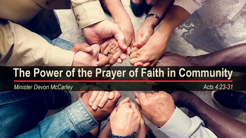 The Power of the Prayer of Faith in Community