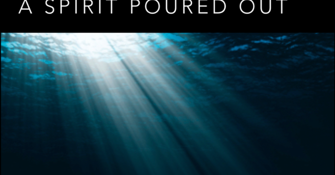 A Spirit Poured Out - Audio