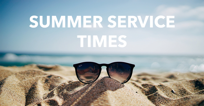 Summer Service Times image
