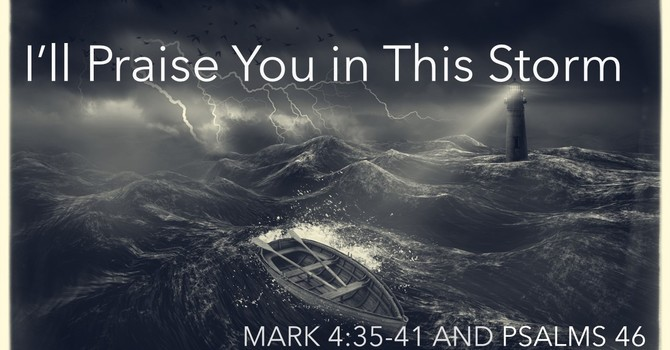 I'll Praise You In This Storm