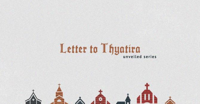 Letter to Thyatira