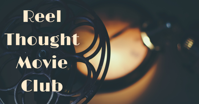 Reel Thought Movie Club